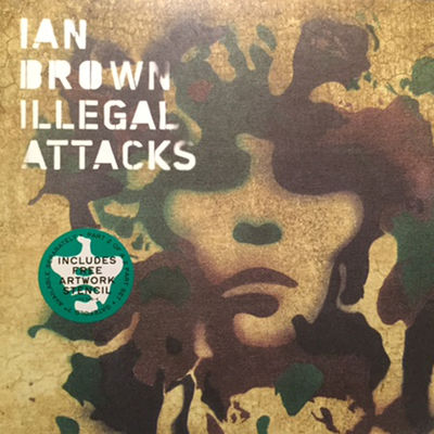 Ian Brown: Illegal Attacks Limited Edition Vinyl