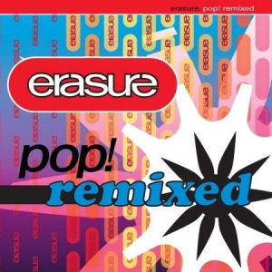 Erasure: Pop! Remixed