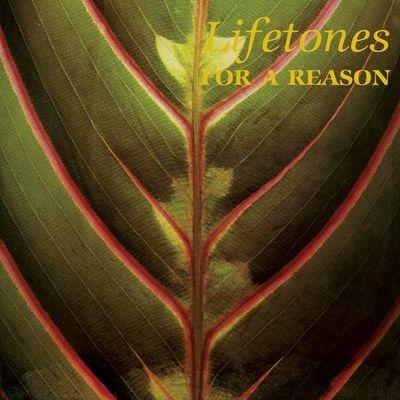 Lifetones: For A Reason