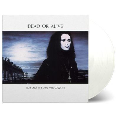 Dead Or Alive: Mad Bad & Dangerous To Know: White Numbered Vinyl