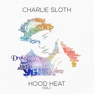Charlie Sloth: Charlie Sloth: Hood Heat Vol. 1