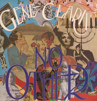 Gene Clark: No Other