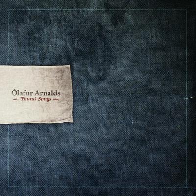 Ólafur Arnalds: Found Songs