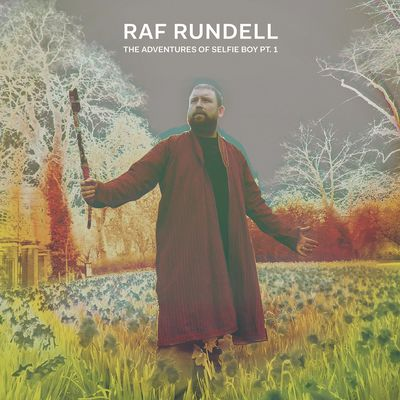 Raf Rundell: The Adventures of Selfie Boy Pt. 1