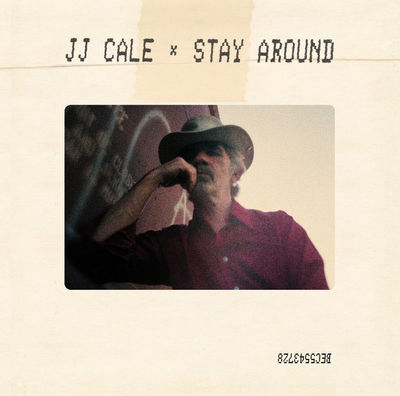 J.J. Cale: Stay Around EP [RSD19]