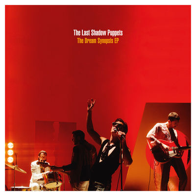 The Last Shadow Puppets: The Dream Synopsis EP