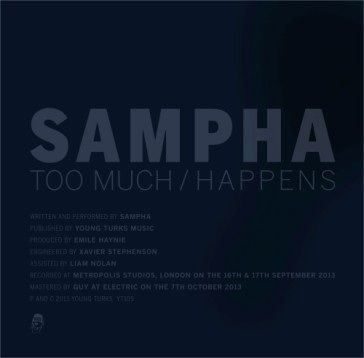 Sampha: Too Much / Happens