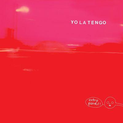 Yo La Tengo: Extra Painful