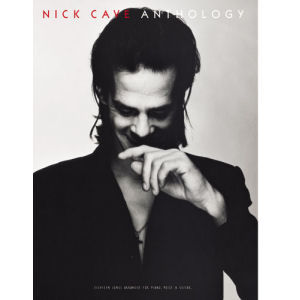 Nick Cave & The Bad Seeds: Anthology (Songbook)