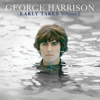 George Harrison: Early Takes Volume 1