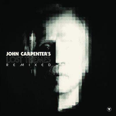 John Carpenter: Lost Themes: Remixes