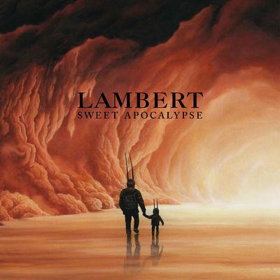 Lambert: Sweet Apocalypse