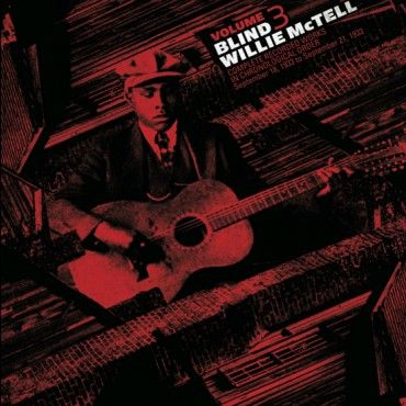Blind Willie McTell: Complete Recorded Works in Chronological Order Vol: 3