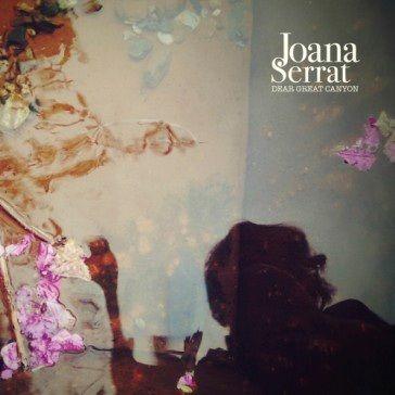 Joana Serrat: Dear Great Canyon