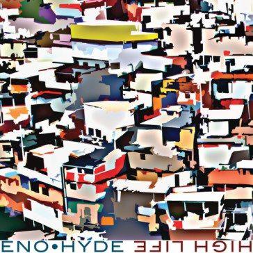 Eno · Hyde: High Life