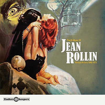 Various Artists: The B-Music Of Jean Rollin 1968-1975
