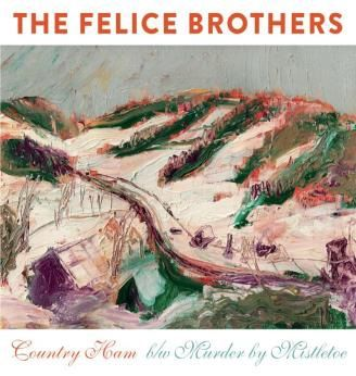 The Felice Brothers: Country Ham