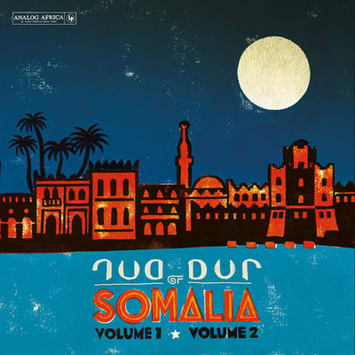 Dur Dur Band: Dur Dur Of Somalia: Volume 1 & Volume 2 (& Previously Unreleased Tracks)