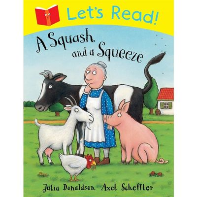 Donaldson and Scheffler: Lets Read! A Squash and a Squeeze (Paperback)