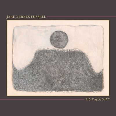 Jake Xerxes Fussell: Out Of Sight