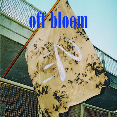 Off Bloom: Signed Love To Hate It 7""