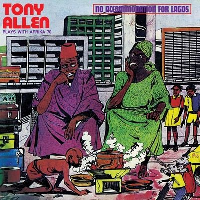 Tony Allen Plays With Afrika 70: No Accommodation For Lagos
