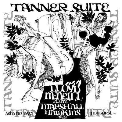 Lloyd McNeill & Marshall Hawkins: Tanner Suite