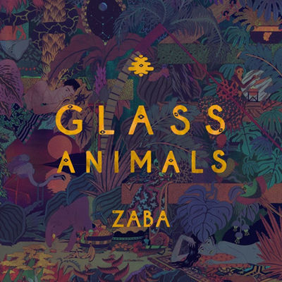 Glass Animals: ZABA
