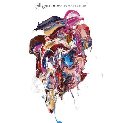 Gilligan Moss: Gilligan Moss - Ceremonial EP 12