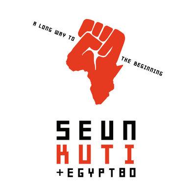 Seun Kuti + Egypt 80: A Long Way To The Beginning