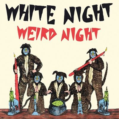 White Night: Weird Night