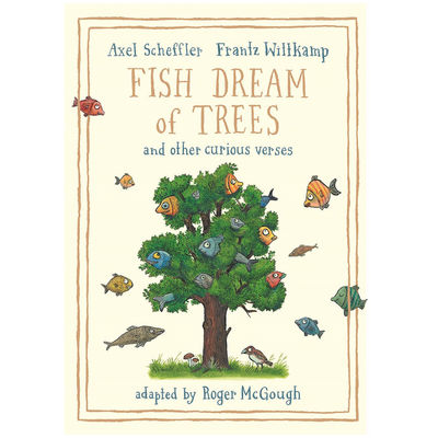 Axel Scheffler: Fish Dream of Trees