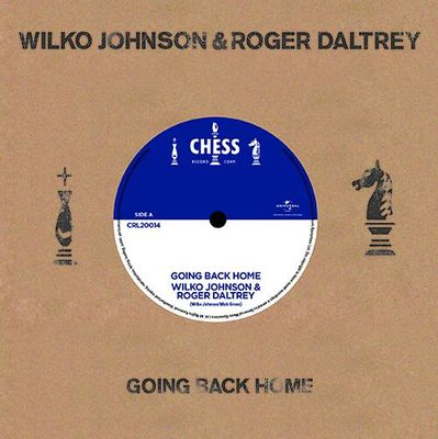 Wilko Johnson & Roger Daltrey: Going Back Home / Ice On The Motorway