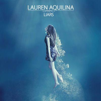 Lauren Aquilina: Liars EP