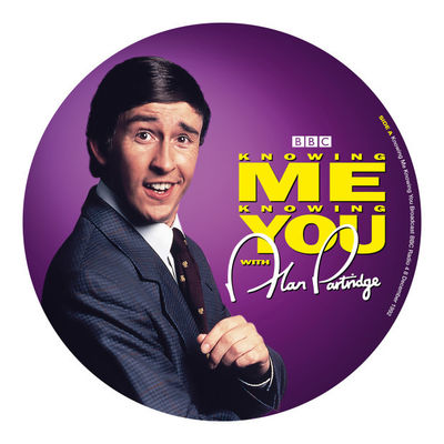 Alan Partridge: Knowing Me Knowing You: Picture Disc