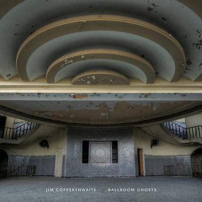 Jim Copperthwaite: Ballroom Ghosts