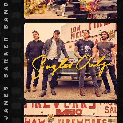 James Barker Band: Singles Only (LP)