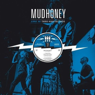 Mudhoney: Live At Third Man Records