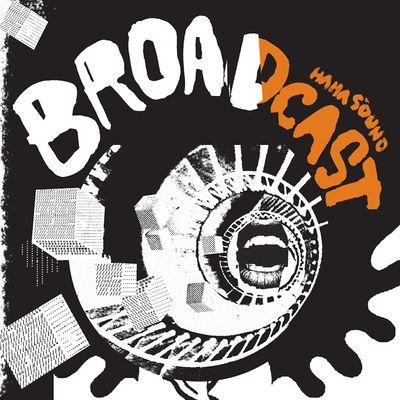 Broadcast: HaHa Sound