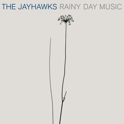 The Jayhawks: Rainy Day Music: Expanded Edition