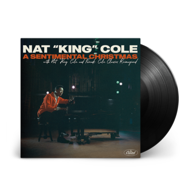 Nat King Cole: A Sentimental Christmas with Nat King Cole and Friends: Cole Classics Reimagined LP