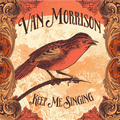Van Morrison: Keep Me Singing + Lithograph