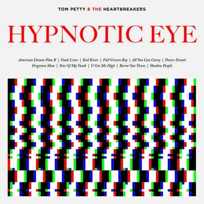 Tom Petty And The Heartbreakers: Hypnotic Eye