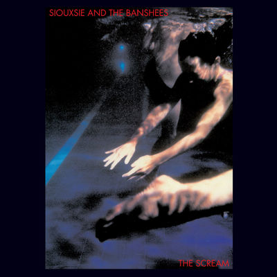 Siouxsie And The Banshees : The Scream
