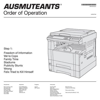 Ausmuteants: Order of Operation