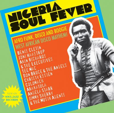 Various Artists: Nigeria Soul Fever - Afro Funk, Disco And Boogie: West African Disco Mayhem!