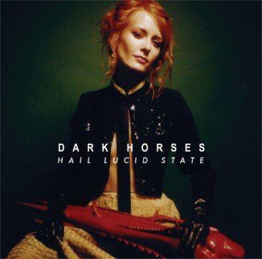 Dark Horses: Hail Lucid State