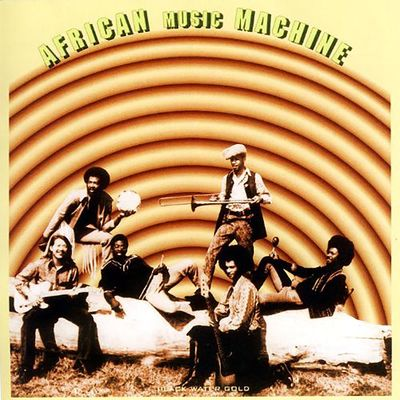 African Music Machine: Black Water Gold