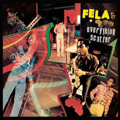 Fela Kuti: Everything Scatter
