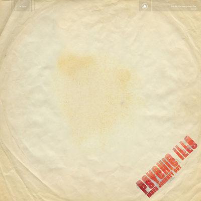 Psychic Ills: Inner Journey Out + Label Sampler